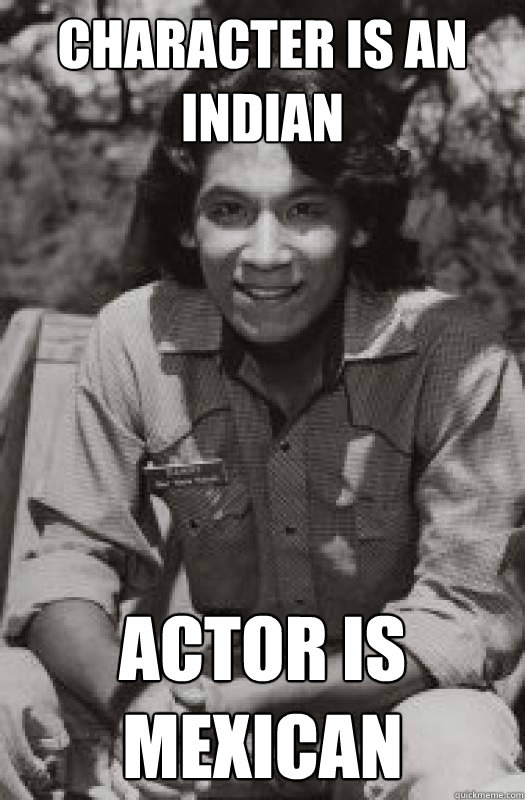 character is an Indian Actor is mexican - character is an Indian Actor is mexican  Danny Lightfoot