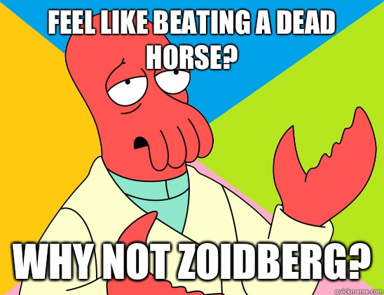 Feel like beating a dead horse? why not zoidberg? - Feel like beating a dead horse? why not zoidberg?  Misc