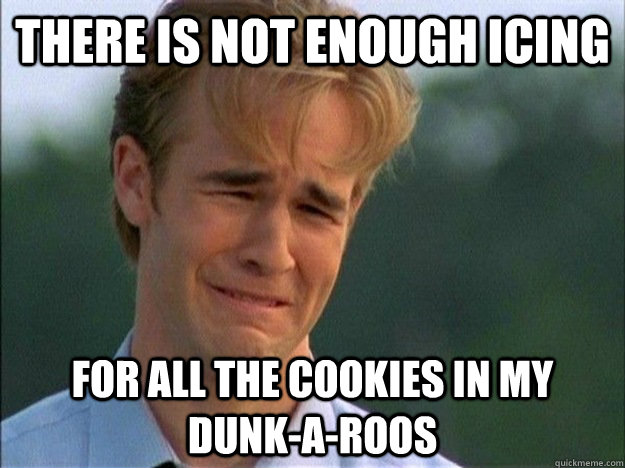 There is not enough icing for all the cookies in my Dunk-a-Roos