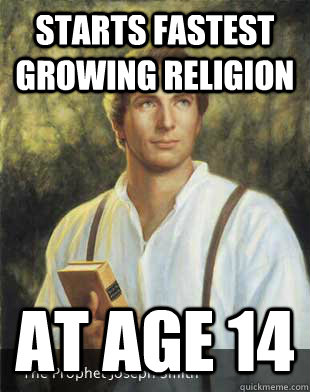 Starts fastest growing religion At age 14