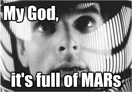 My God, it's full of MARs