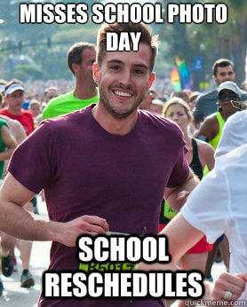Misses school photo day school reschedules  Ridiculously photogenic guy