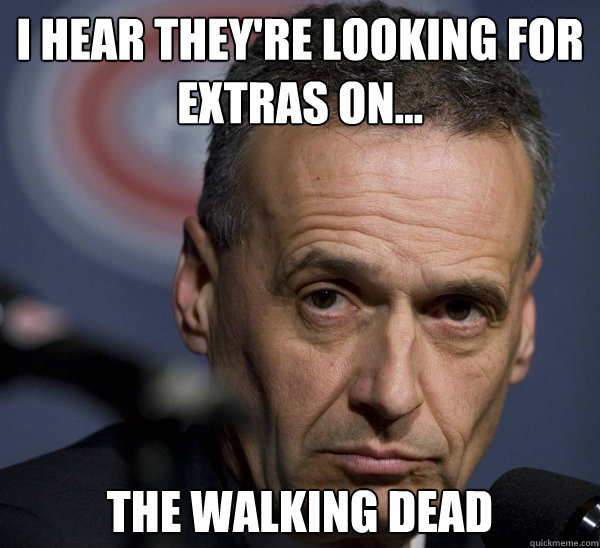 I hear they're looking for extras on...  the walking dead - I hear they're looking for extras on...  the walking dead  Misc