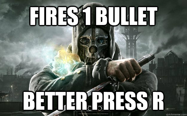 Fires 1 Bullet Better press R