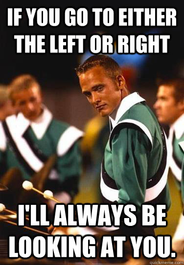 If you go to either the left or right I'll always be looking at you.  Extremely Photogenic Marimba Guy