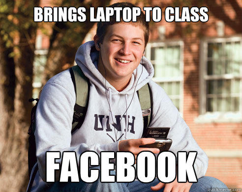Brings Laptop to class facebook - Brings Laptop to class facebook  College Freshman