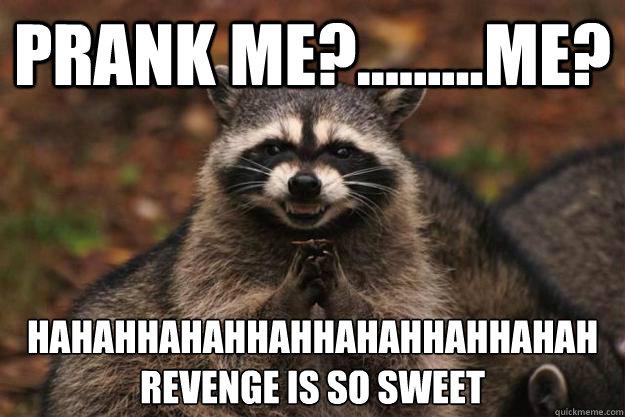 Image result for good prank meme