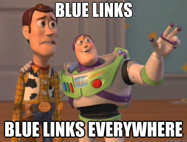 Blue Links blue links everywhere - Blue Links blue links everywhere  Toy Story