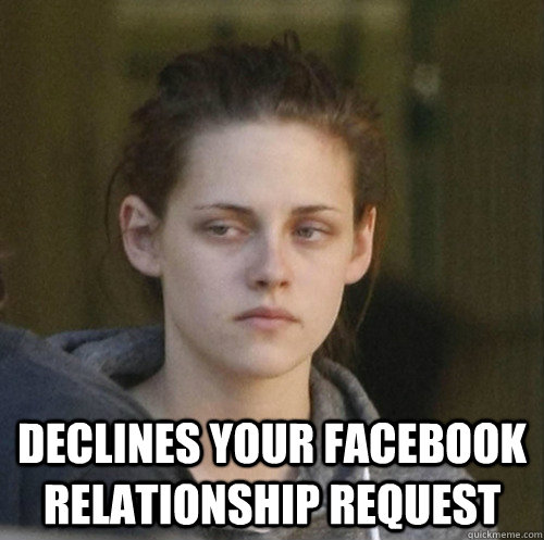declines your facebook relationship request -  declines your facebook relationship request  Underly Attached Girlfriend