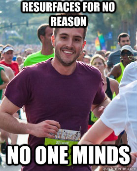 Resurfaces for no reason  no one minds  Ridiculously photogenic guy