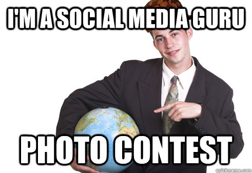 I'm a Social Media Guru PHOTO CONTEST  Scumbag Startup