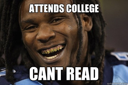 attends college cant read  Uneducated athlete
