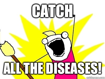 Catch ALL THE Diseases!