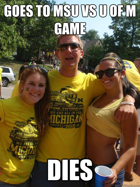 Goes to MSU vs U of M Game DIES - Goes to MSU vs U of M Game DIES  Football Brain