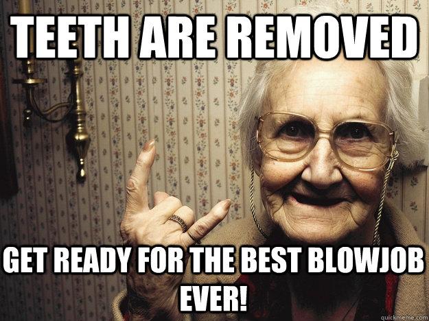 Blow job with teeth