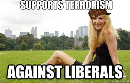 supports terrorism  against liberals