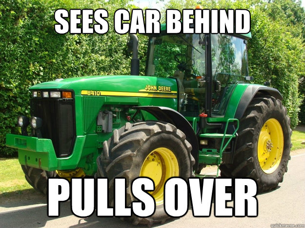 Sees car behind pulls over - Sees car behind pulls over  Good Guy Tractor