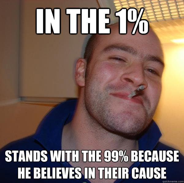 In the 1% Stands with the 99% because he believes in their cause - In the 1% Stands with the 99% because he believes in their cause  Misc