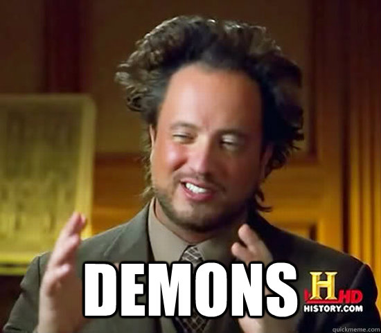 demons -  demons  Ancient Aliens