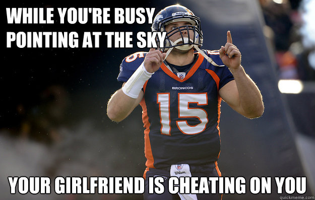 while you're busy pointing at the sky your girlfriend is cheating on you