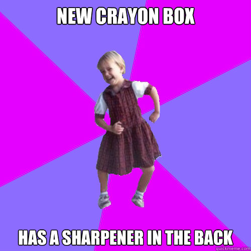 New Crayon Box Has a sharpener in the back - New Crayon Box Has a sharpener in the back  Socially awesome kindergartener