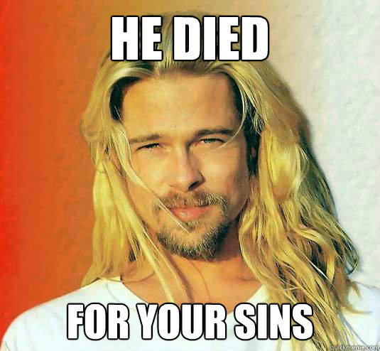 He died for your sins