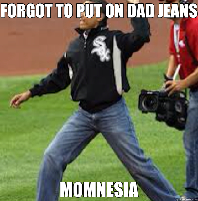FORGOT TO PUT ON DAD JEANS MOMNESIA - FORGOT TO PUT ON DAD JEANS MOMNESIA  mom jeans
