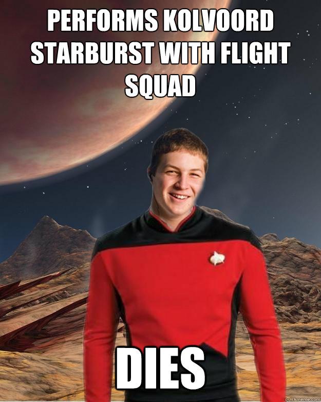 Performs Kolvoord Starburst with Flight squad Dies - Performs Kolvoord Starburst with Flight squad Dies  Starfleet Academy Freshman