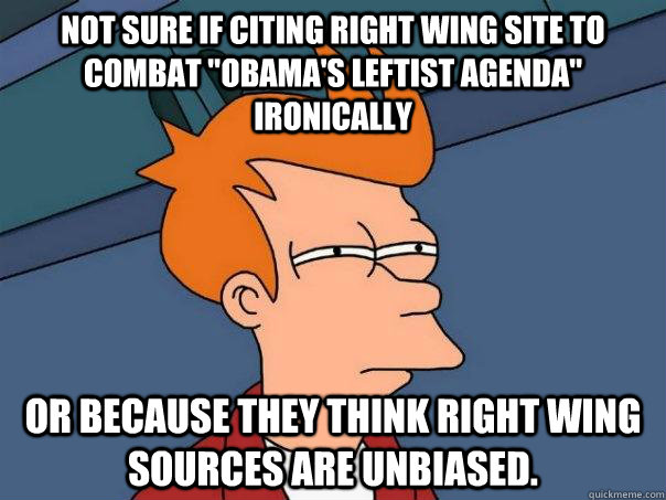not sure if citing right wing site to combat