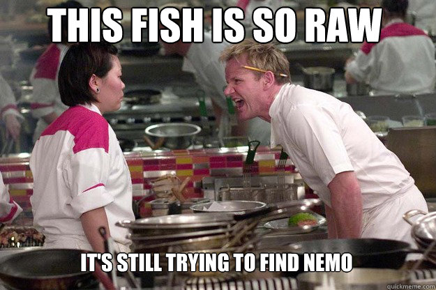 IT'S STILL TRYING TO FIND NEMO THIS FISH IS SO RAW