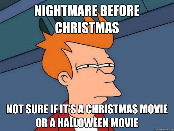 Image result for nightmare before christmas meme