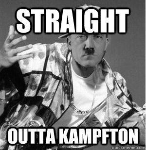 Straight outta kampfton