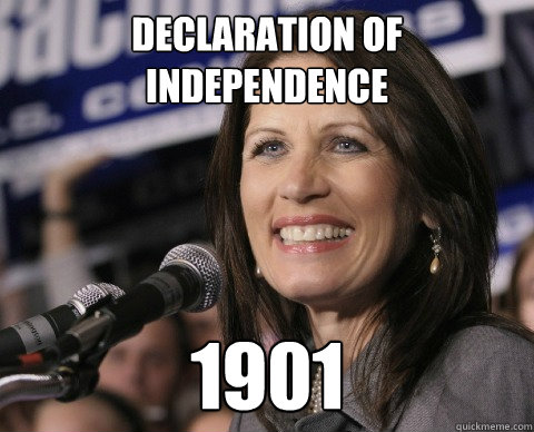 Declaration of Independence 1901 - Declaration of Independence 1901  Bad Memory Michelle