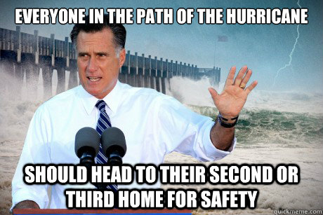 Everyone in the path of the hurricane should head to their second or third home for safety  - Everyone in the path of the hurricane should head to their second or third home for safety   Misc