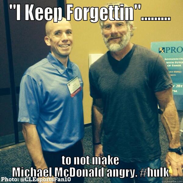 Michael Mcdonald Is The Incredible Hulk Quickmeme