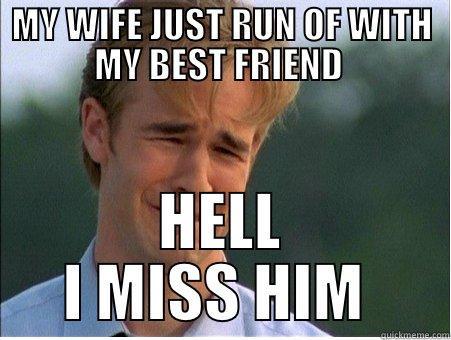 Miss My Best Friend Funny Meme : Wife friend miss quickmeme