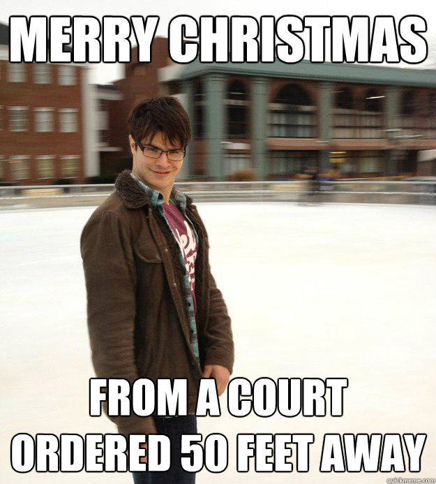 merry christmas from a court ordered 50 feet away - merry christmas from a court ordered 50 feet away  Inappropriate Ice Skater