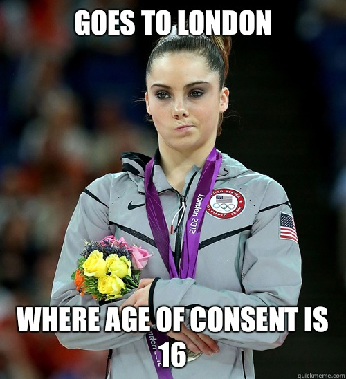 Goes to London Where age of consent is 16 - Goes to London Where age of consent is 16  McKayla Not Impressed