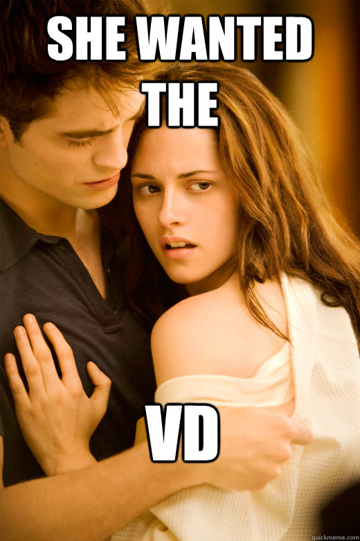 She wanted the VD - She wanted the VD  Misc