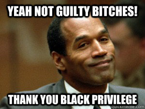 YEAH NOT GUILTY BITCHES! THANK YOU BLACK PRIVILEGE  George Zimmerman