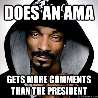 DOes an AMA Gets more comments than the president