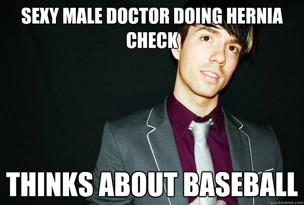 Sexy Male Doctor Doing Hernia Check Thinks About Baseball - Sexy Male Doctor Doing Hernia Check Thinks About Baseball  Good Gay Geoff