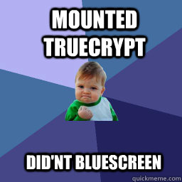 mounted truecrypt  did'nt bluescreen