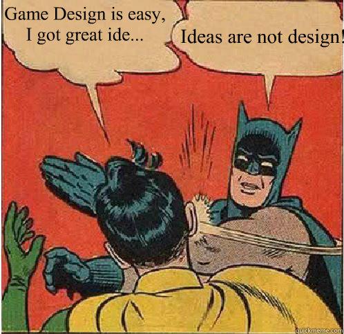Image result for game design meme