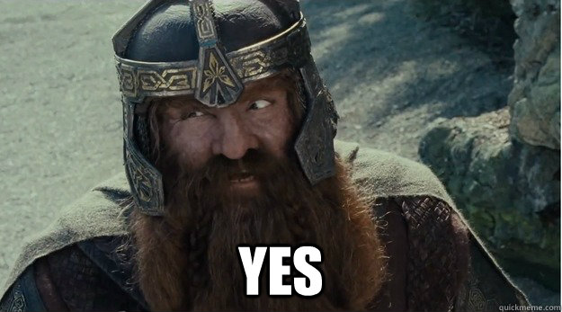 YES -  YES  Gimli approves