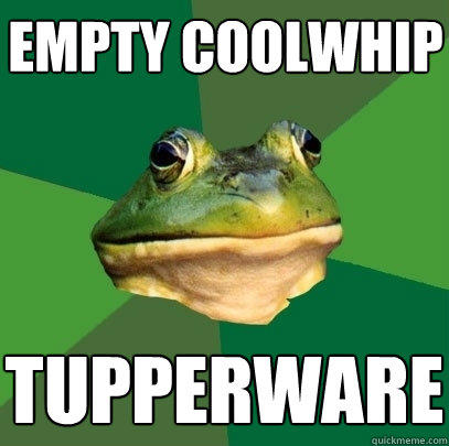 empty coolwhip tupperware - empty coolwhip tupperware  Foul Bachelor Frog