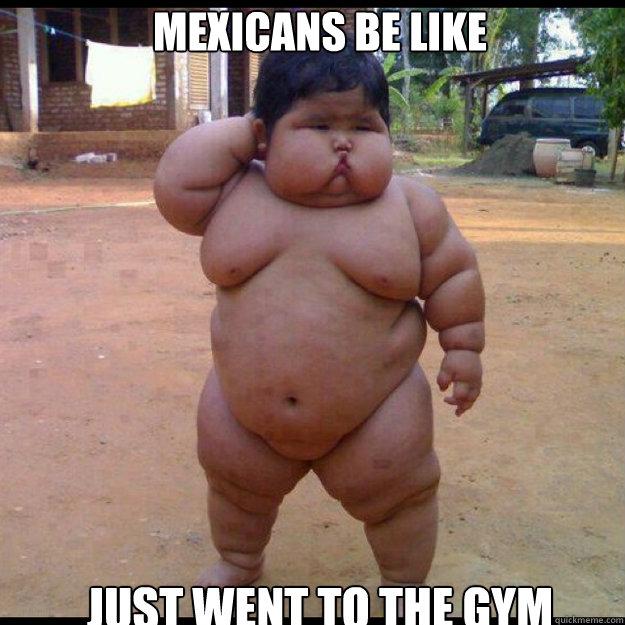 Fat gay mexican
