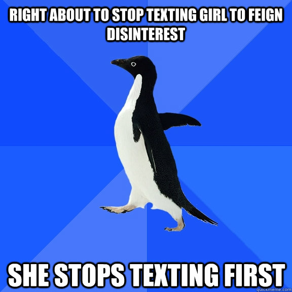when to stop texting a girl