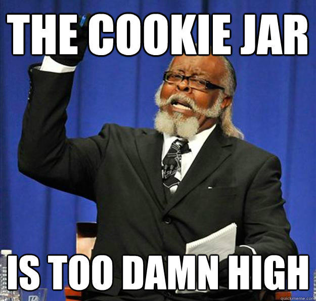 The cookie jar Is too damn high - The cookie jar Is too damn high  Jimmy McMillan