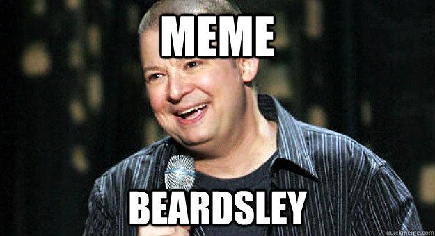 MEME BEARDSLEY
